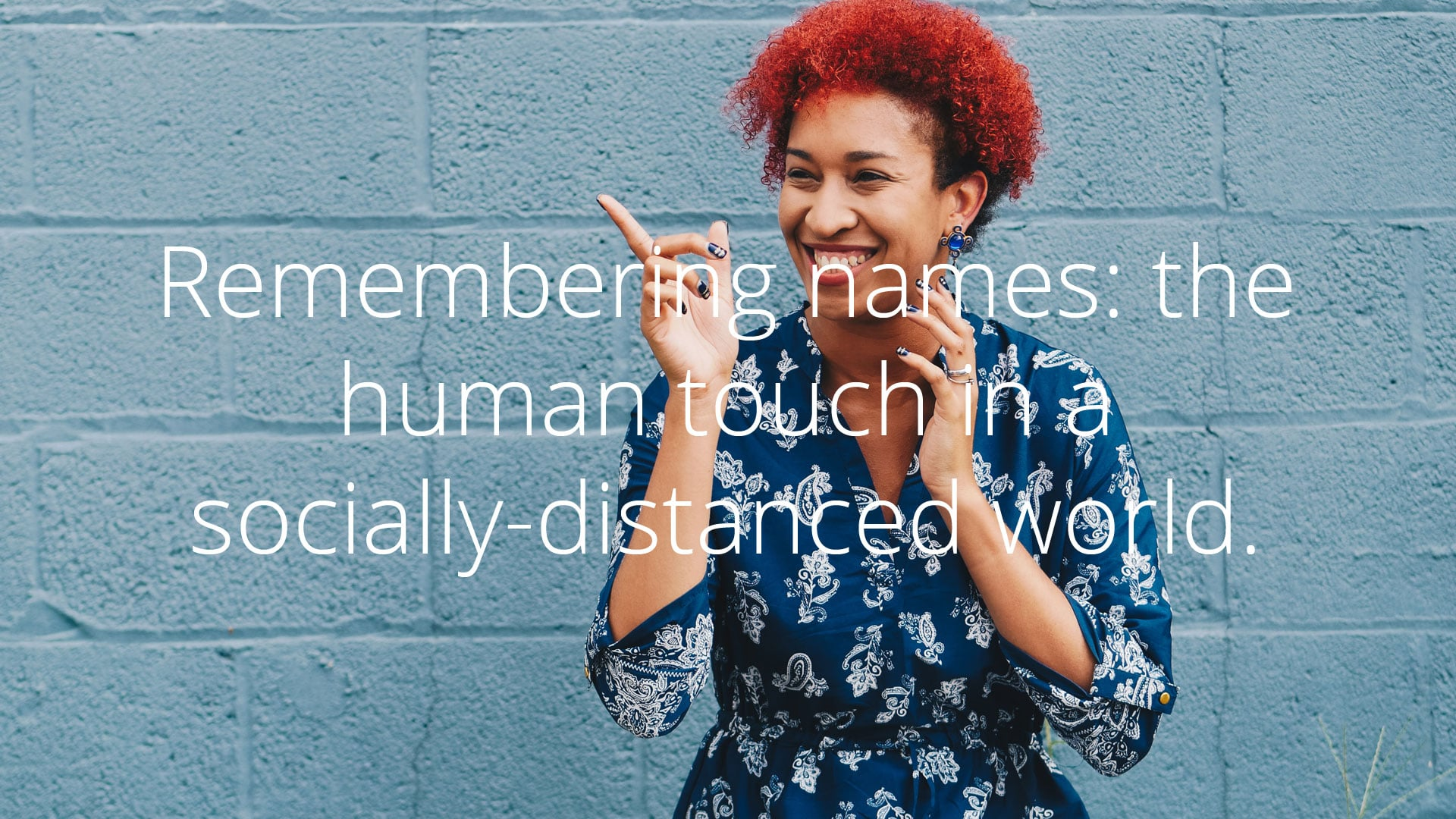 What's in a name? Why getting people's names right is part of effective communication, and 9 steps to help you remember and pronounce names correctly.